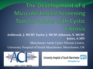 The Development of a Musculoskeletal Screening Tool for Adults with Cystic Fibrosis