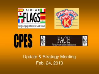 Update & Strategy Meeting Feb. 24, 2010