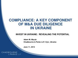COMPLIANCE: A KEY COMPONENT OF M&A DUE DILIGENCE  IN UKRAINE