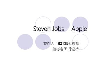 Steven Jobs---Apple