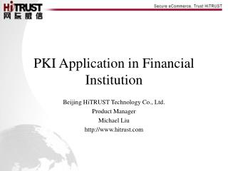PKI Application in Financial Institution