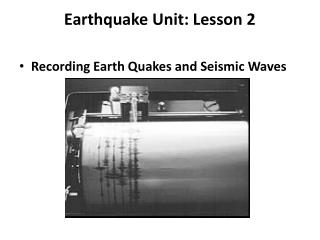 Earthquake Unit: Lesson 2