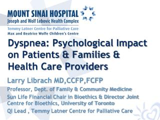 Dyspnea: Psychological Impact on Patients & Families & Health Care Providers