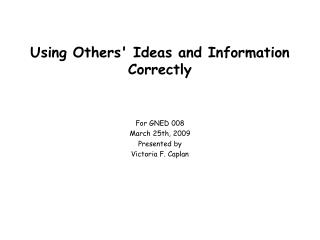 Using Others' Ideas and Information Correctly