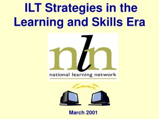ILT Strategies in the Learning and Skills Era