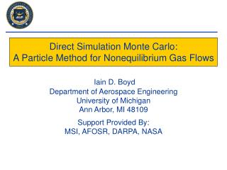 Direct Simulation Monte Carlo: A Particle Method for Nonequilibrium Gas Flows