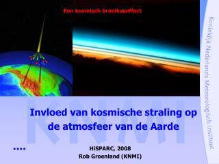 Invloed van kosmische straling op de atmosfeer van de Aarde
