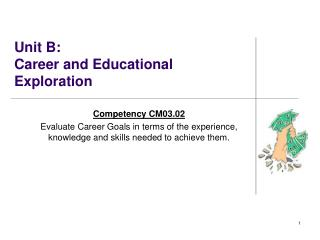 Unit B:   Career and Educational Exploration