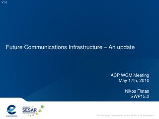 Future Communications Infrastructure – An update
