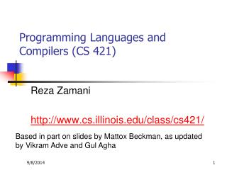 Programming Languages and Compilers (CS 421)