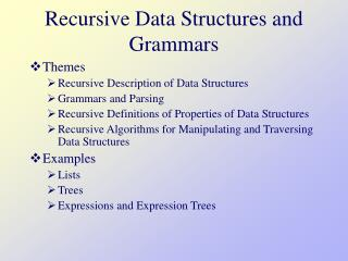 Recursive Data Structures and Grammars