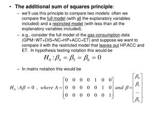 The additional sum of squares principle :