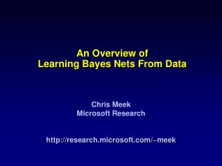 An Overview of Learning Bayes Nets From Data