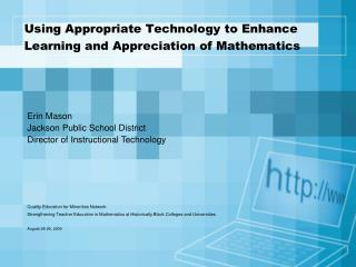 Using Appropriate Technology to Enhance Learning and Appreciation of Mathematics