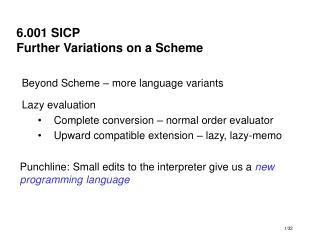 6.001 SICP Further Variations on a Scheme