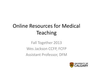 Online Resources for Medical Teaching