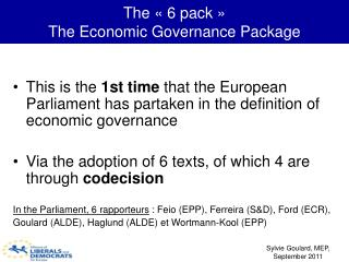 The « 6 pack » The Economic Governance Package