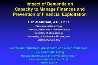 Impact of Dementia on  Capacity to Manage Finances and  Prevention of Financial Exploitation