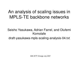 An analysis of scaling issues in MPLS-TE backbone networks
