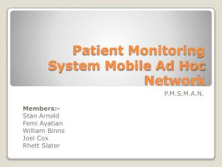 Patient Monitoring System Mobile Ad Hoc Network