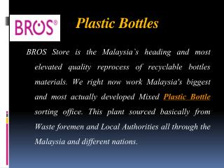 Remarkable Organization for Bottles in Malaysia