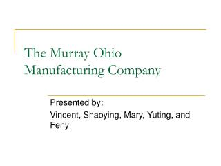 The Murray Ohio Manufacturing Company