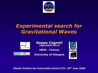 Experimental search for Gravitational Waves