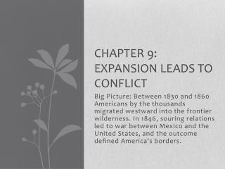 Chapter 9: Expansion Leads to Conflict