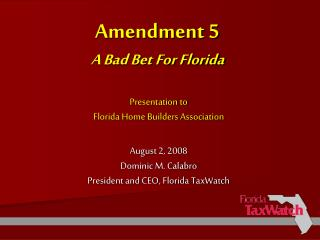 Amendment 5  A Bad Bet For Florida