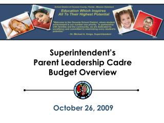 Superintendent's Parent Leadership Cadre Budget Overview