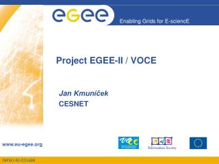 Project EGEE-II / VOCE