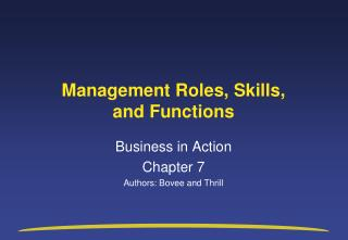 Management Roles, Skills,  and Functions