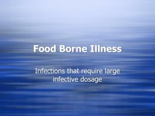 Food Borne Illness