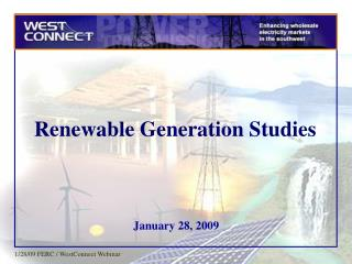 Renewable Generation Studies