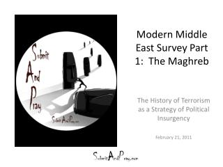 Modern Middle East Survey Part 1:  The Maghreb