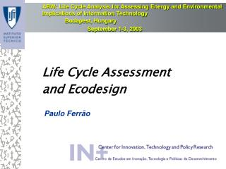 Life Cycle Assessment  and Ecodesign