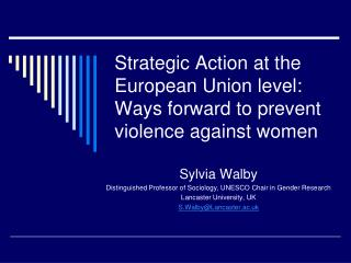 Strategic Action at the European Union level: Ways forward to prevent violence against women