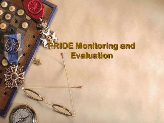 PRIDE Monitoring and Evaluation