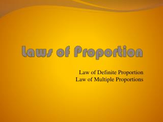 Laws of Proportion