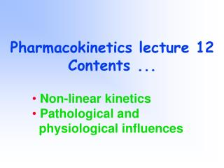 Pharmacokinetics lecture 12 Contents ...