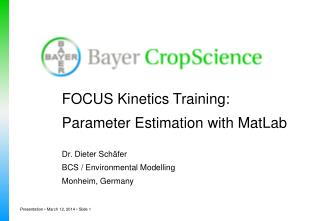 FOCUS Kinetics Training: Parameter Estimation with MatLab