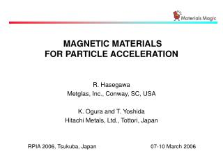 MAGNETIC MATERIALS  FOR PARTICLE ACCELERATION