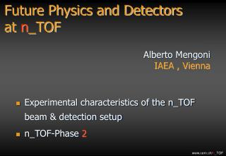 Future Physics and Detectors  at  n \_TOF