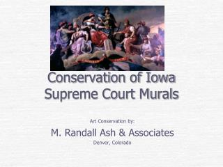 Conservation of Iowa Supreme Court Murals