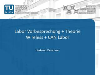 Labor Vorbesprechung + Theorie Wireless + CAN  Labor
