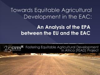 Towards Equitable Agricultural Development in the EAC: