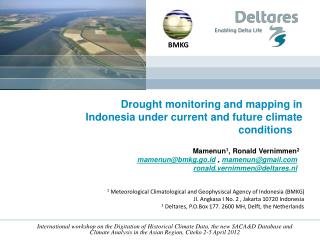Drought monitoring and mapping in Indonesia under current and future climate conditions