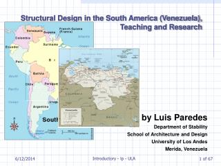 Structural Design in the South America (Venezuela), Teaching and Research