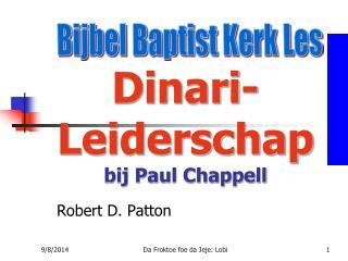 Dinari-Leiderschap bij Paul Chappell