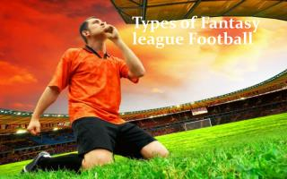 Types of Fantasy league Football